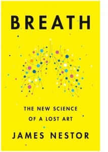 Breathe by James Nestor